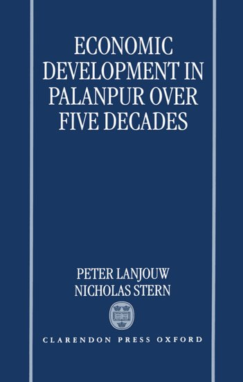 Lanjouw, Stern - Economic Development in Palanpur over Five Decades