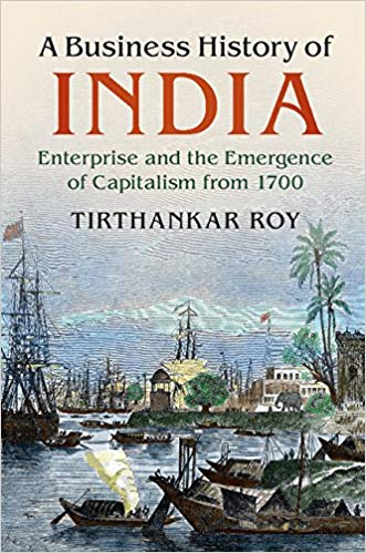 Roy - A Business History of India