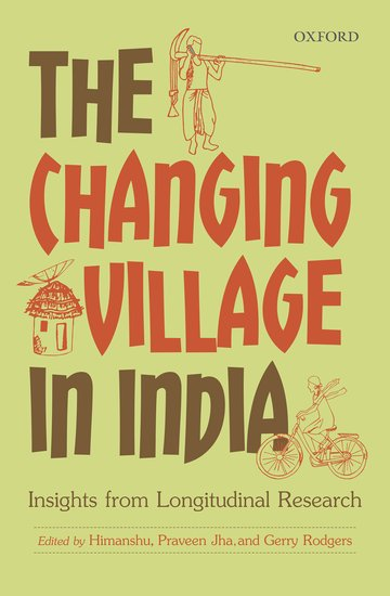 The Changing Village in India: Insights from Longitudinal Research