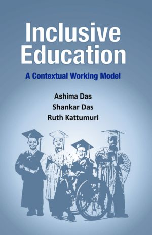 Inclusive Education: A Contextual Working Model