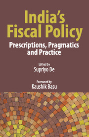 India's Fiscal Policy: Prescriptions, Pragmatics and Practice