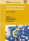 Multi-level Finance and the Euro Crisis: Causes and Effects